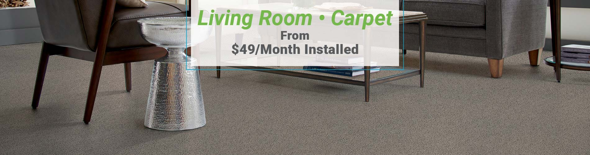 Living Room Carpet from $49/month installed at Erskine Interiors