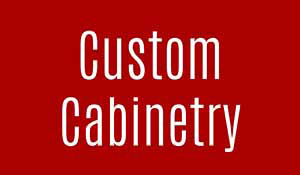 CUSTOM CABINETRY EVENT  ■  FREE ESTIMATES!