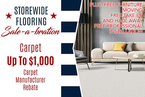 Carpet Up To $1000* carpet manufacturer rebate FREE Furniture Moving • Take up of old carpet • Professional Installation • Interest Free Financing